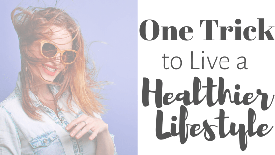 how to live a healthier lifesyle