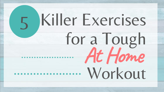 exercises for a quick at home workout