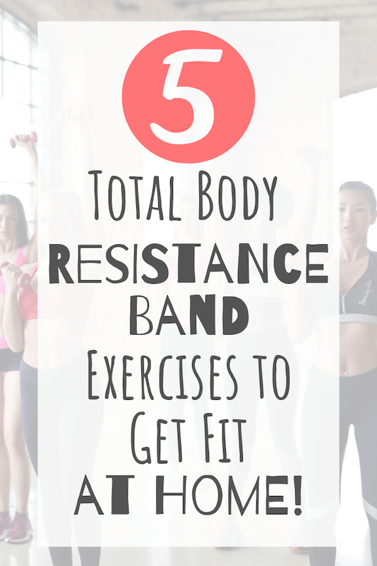 total body resistance band exercises to get fit at home