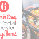 slow cooker dinners for busy moms