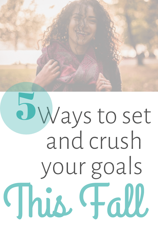 set and crush goals this fall