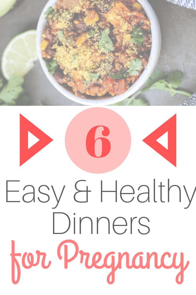 easy and healthy dinners for pregnancy