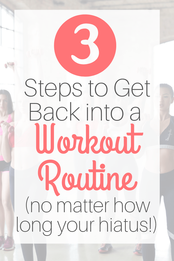 how to get back into a workout routine