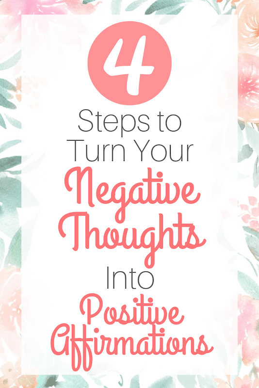 turn negative thoughts into positive affirmations