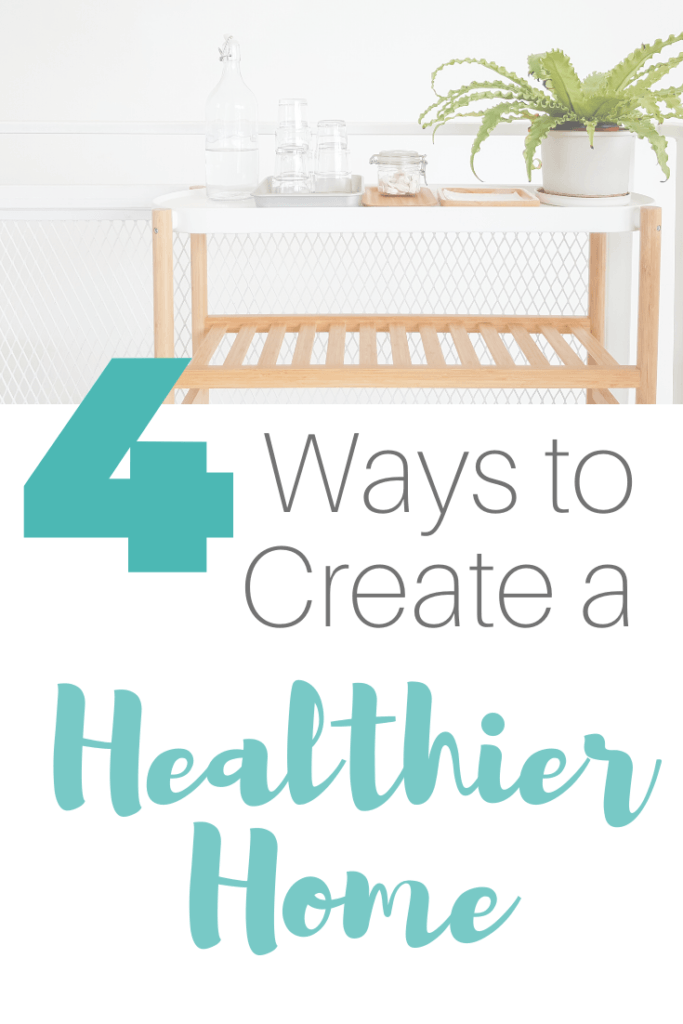 how to create a healthier home