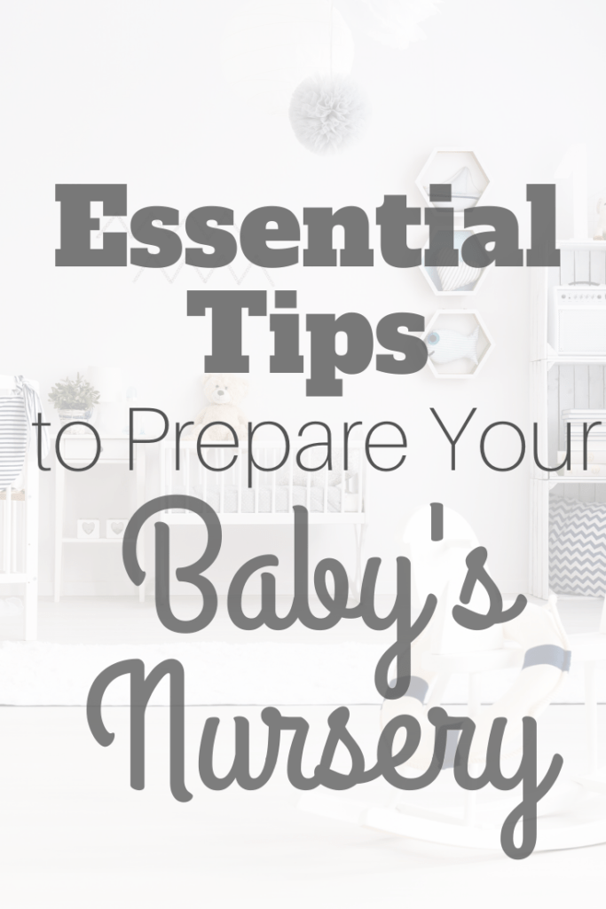 tips to prepare your baby's nursery