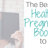 Best Healthy pregnancy books
