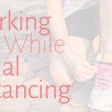 working out while social distancing - Blog